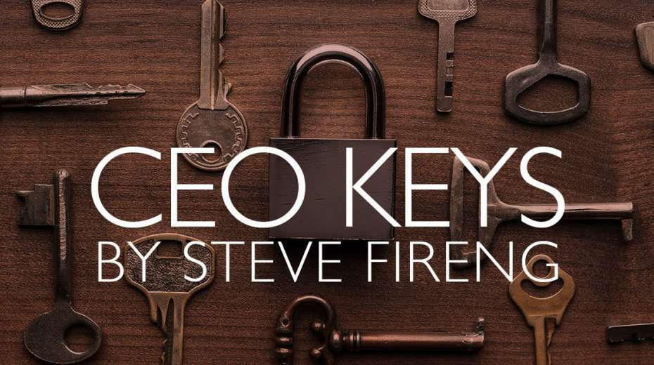 CEO Keys by Steve Fireng